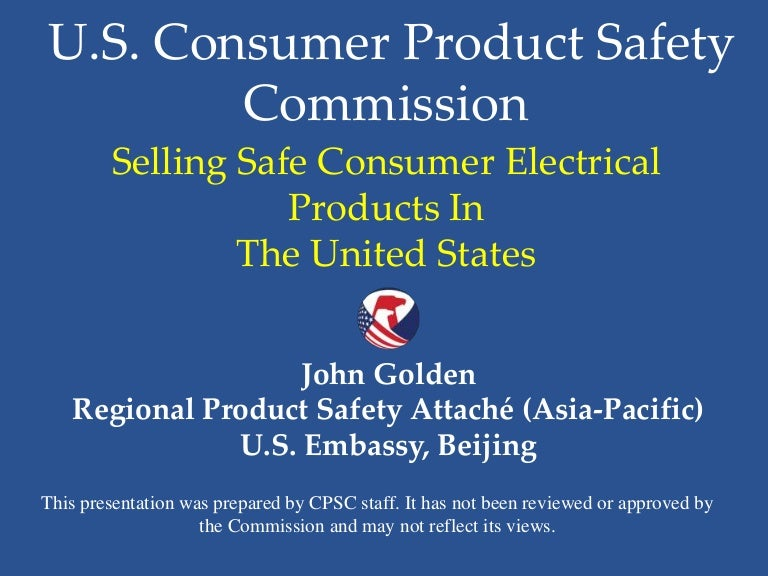 Selling Safe Consumer Electrical Products In The United States