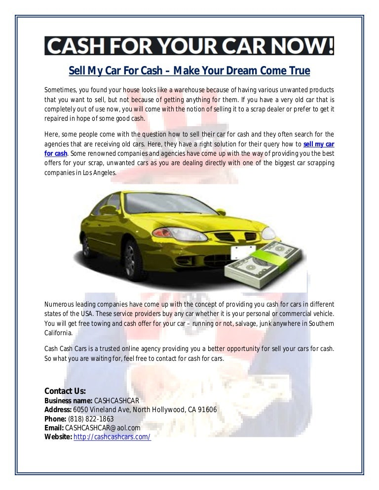 Sell my car for cash – make your dream come true
