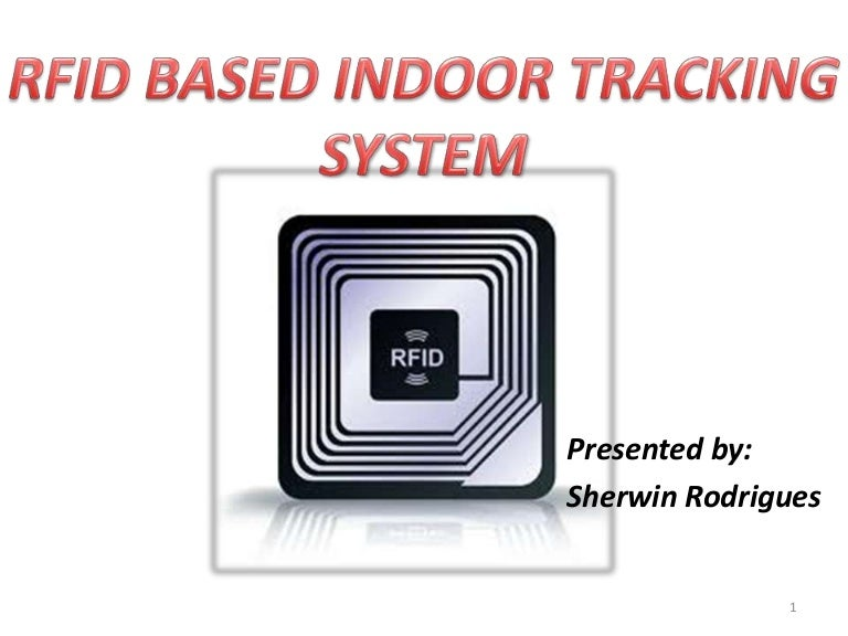 RFID based indoor tracking system