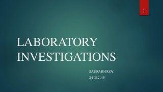 Laboratory Investigations