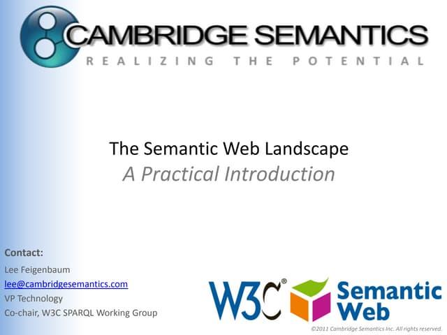 Intro to the Semantic Web Landscape - 2011