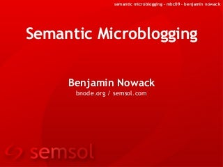 Semantic Microblogging