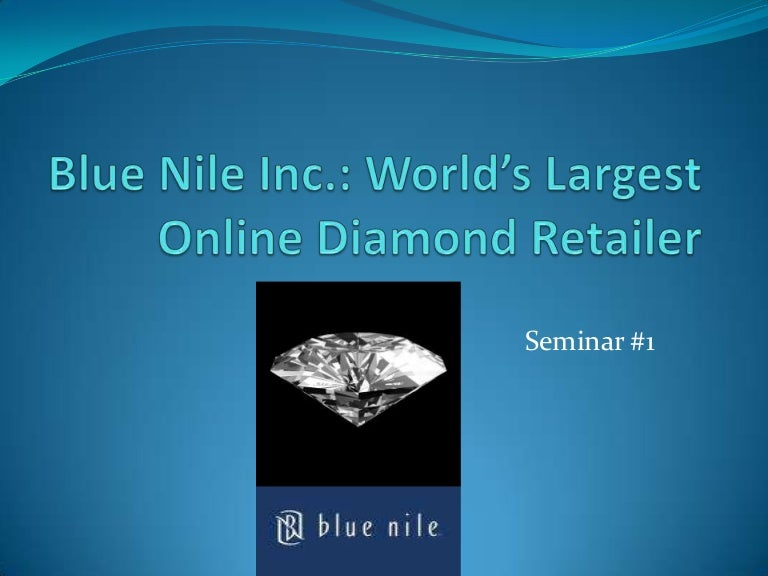 what are some key success factors in diamond retailing how do blue nile zales and tiffany compare on There are several factors influencing diamond retailers, blue nile, zales and tiffany in terms of cost and services such as inventory, information, response time, product variety, availability, order visibility and return ability.