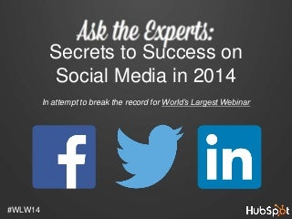 Secrets to Success on Social Media