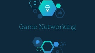 Game Networking for Online games