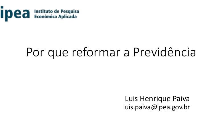Proposta de reforma da Previdência: necessidades e urgências