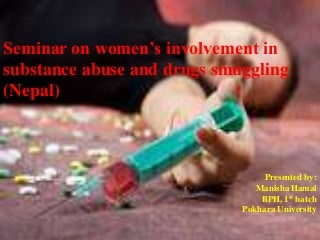 Seminar on women's involvement in substance abuse and drugs smuggling