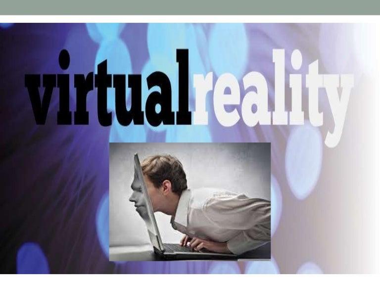 Virtual Reality-Seminar presentation