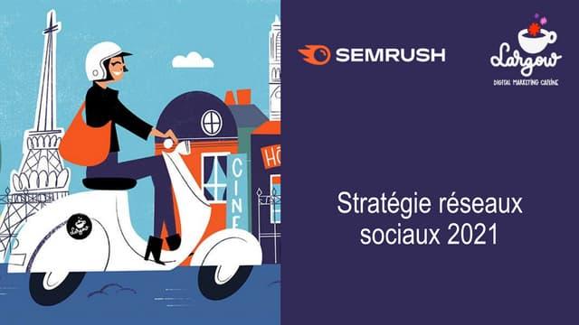 Stratégie social media 2021 : faire des bons choix