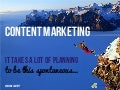 Content Marketing: It takes a lot of planning to be this spontaneous.