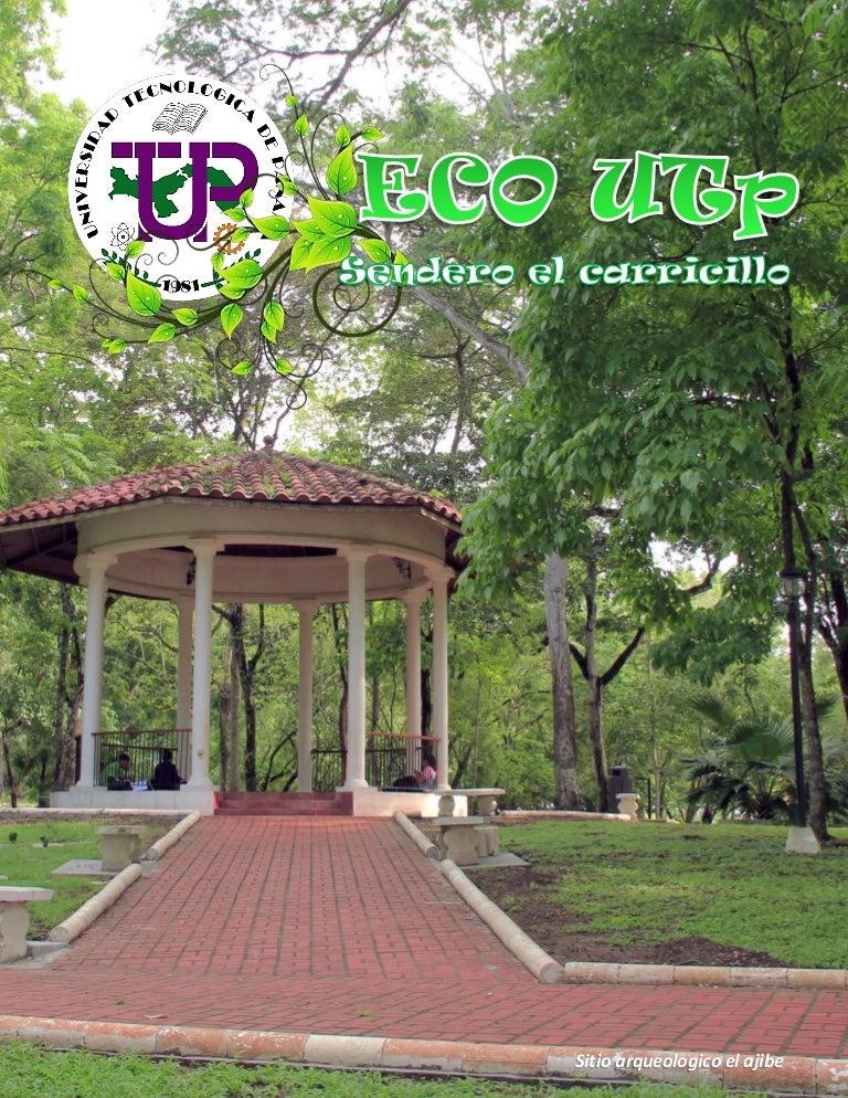 Sendero el Carricillo Universidad Tecnologica De Panamá