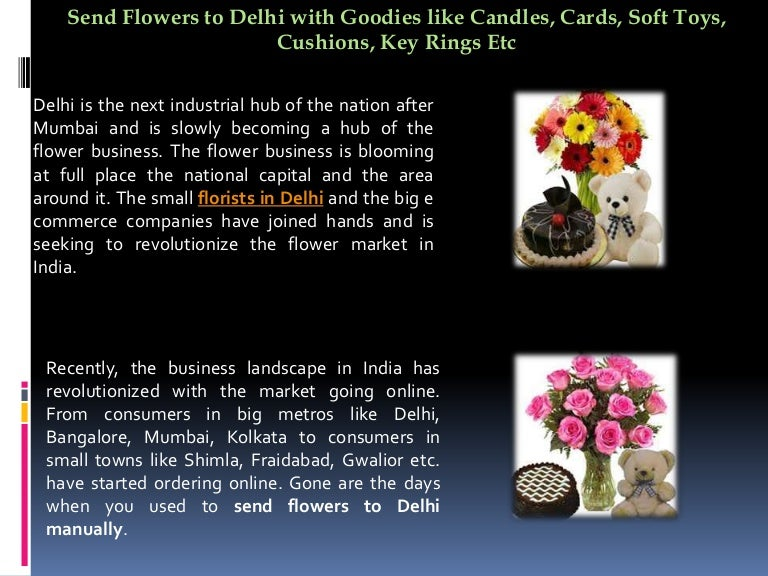 Send Flowers To Delhi With Goodies Like Candles Cards Soft