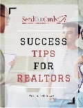 How to Be The Top of Mind Realtor & Get Referrals: 37 Proven Strategies eBook
