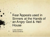 Senior Capstone Project: Sinners at the Hands of an Angry God and Hell House Slideshow