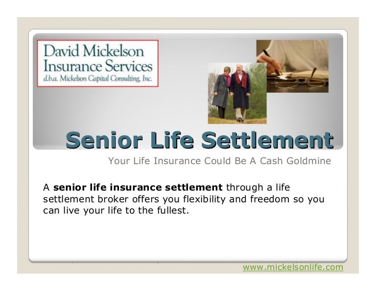 Senior Life Settlements: Is Your Life Insurance Policy A ...