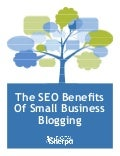 The SEO Benefits of Small Business Blogging