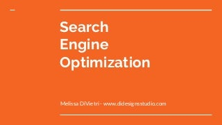 Search Engine Optimization For Your Business
