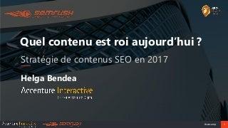 Stratégie de contenus SEO en 2017 - Helga Bendea