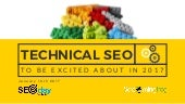 SEOday 2017 - Technical SEO to get excited about