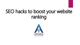 SEO Hacks to boost website ranking