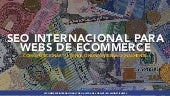 SEO international para Webs de E-Commerce #Monetiza20