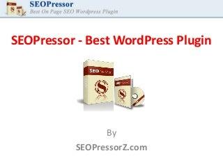 SEOPressor - Best WordPress Plugin