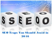SEO Traps You Should Avoid in 2016