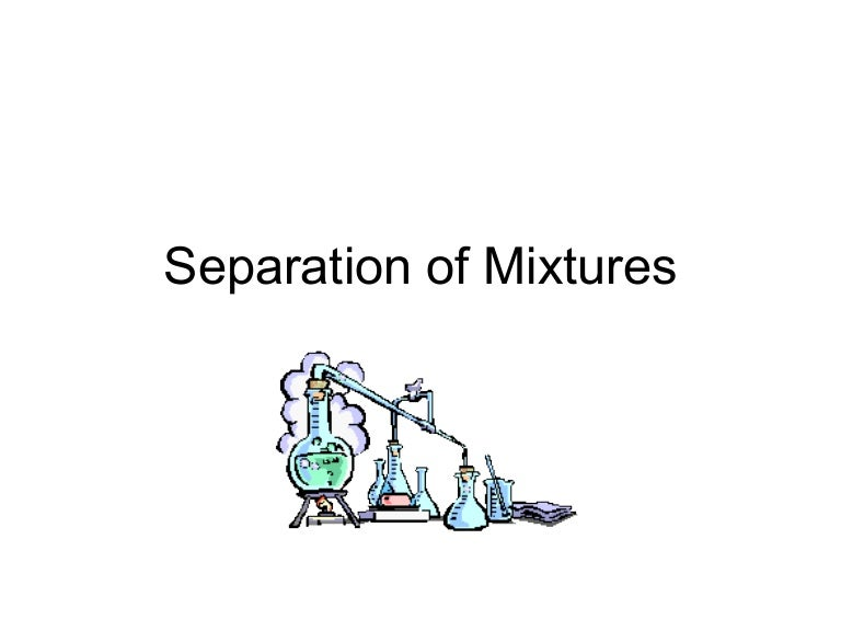 Grade 9, U1-L7, Separation of mixtures