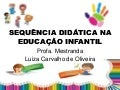 Sequência didática na educação infantil