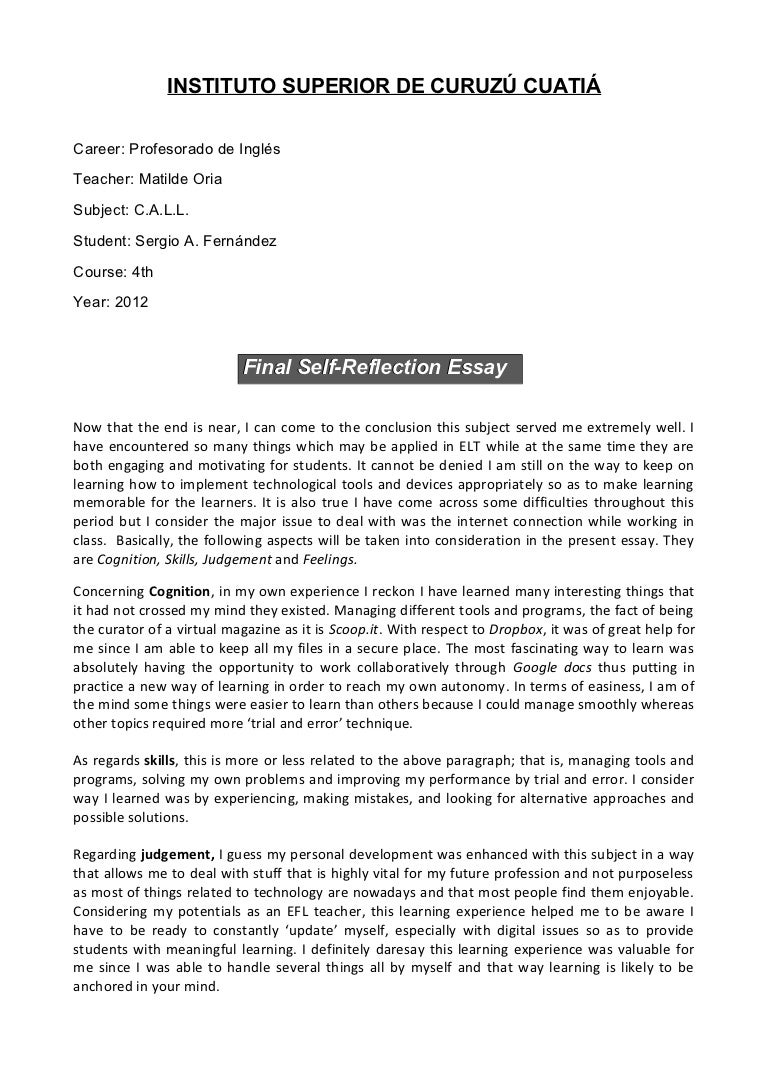 example of reflective essay essay Writing a personal reflective essay in this type of writing, your  for example:  something that has changed  a reflective essay: explores some aspect of the.
