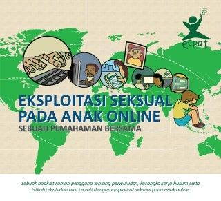 Seri buku literasi digital eksploitasi seksual pada anak online, sebuah pemahaman bersama - ecpat