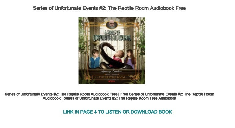 a series of unfortunate events the reptile room audiobook free