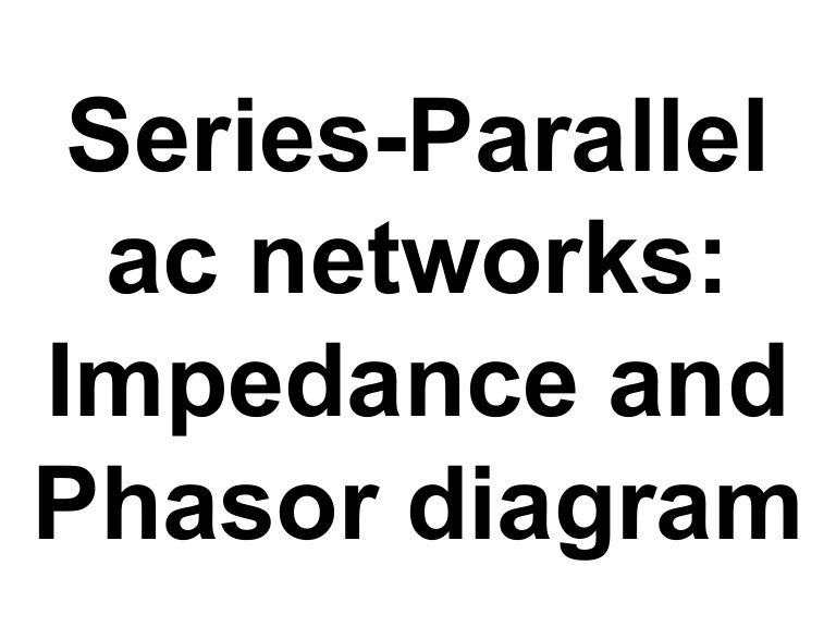 series parallel ac networks