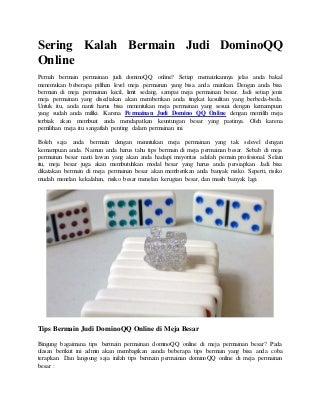 Sering kalah bermain judi domino qq online