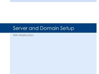 Server and domain setup