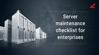 Server maintenance checklist for enterprises