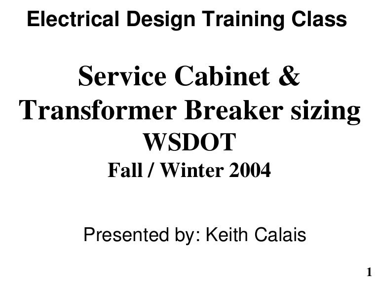 servicecabinetandtransformerbreakersizing1082004 160225180936 thumbnail 4?cb=1496440400 service cabinetandtransformerbreakersizing1082004 Understanding Circuit Diagrams at edmiracle.co