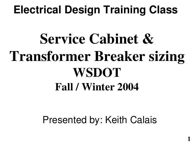 servicecabinetandtransformerbreakersizing1082004 160225180936 thumbnail 4?cb=1496440400 service cabinetandtransformerbreakersizing1082004 Understanding Circuit Diagrams at readyjetset.co