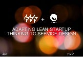 Service Design Breakfast - Merging two buzzwords: Adapting Lean Startup to Service Design - case Helsingin Energia