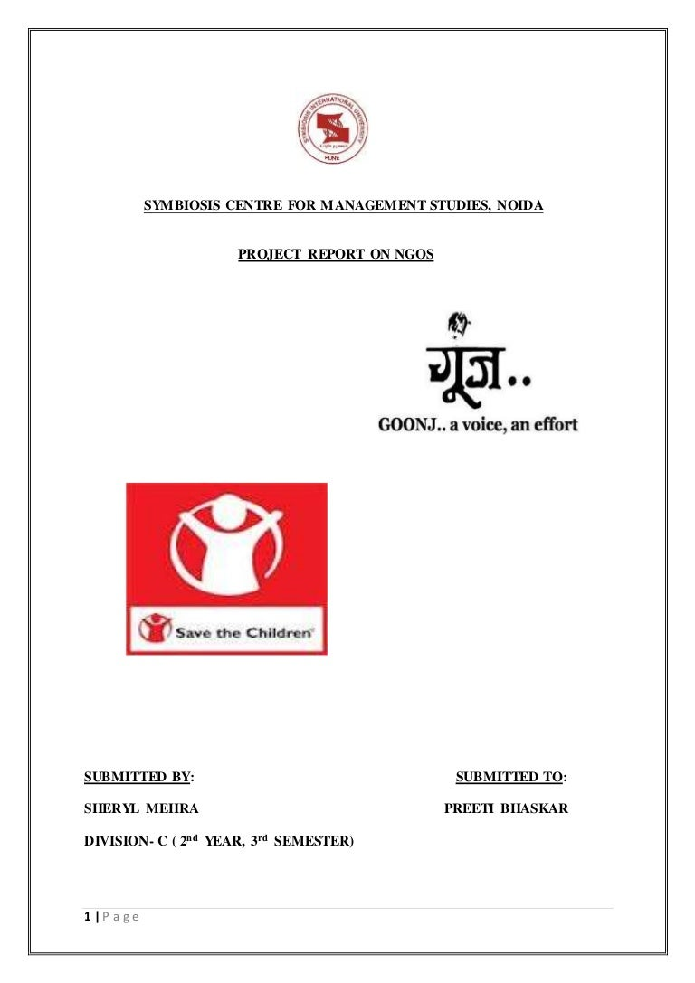 PROJECT REPORT ON NGOS (GOONJ & SAVE THE CHILDREN)