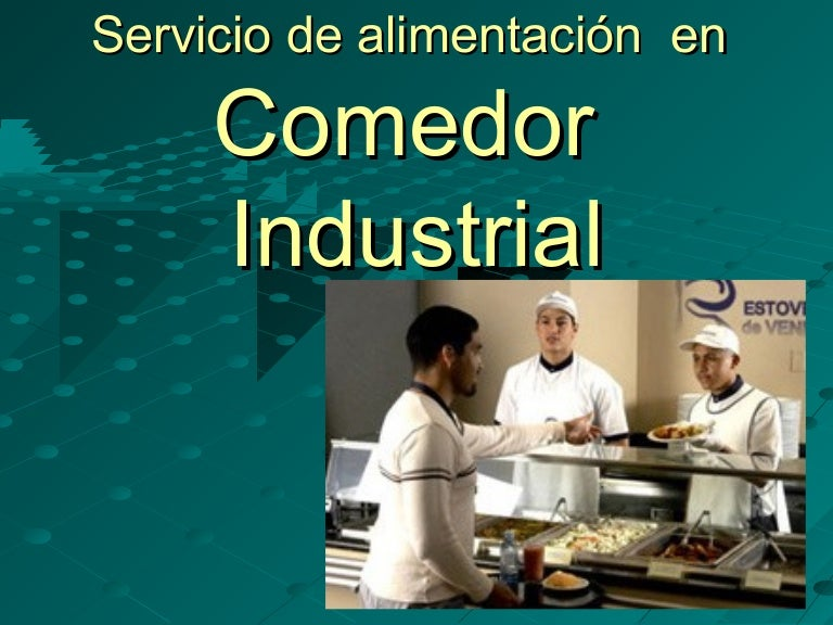 servicio de alimentaci n comedor industrial
