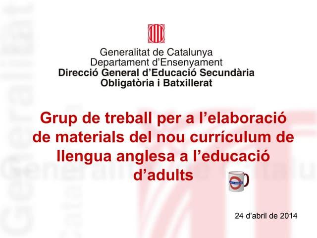 Sessió 4 grup de treball per a l'elaboració de materials llengua anglesa educació d'adults
