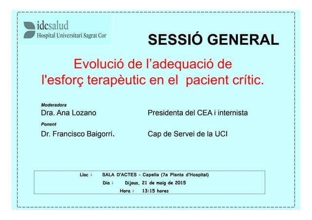 Anuncio Sesión General Hospitalaria: Evolución de la adecuación del esfuerzo terapéutico en el paciente crítico