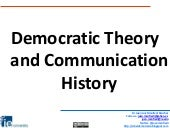 Session 1 Democratic Theory and Communication History