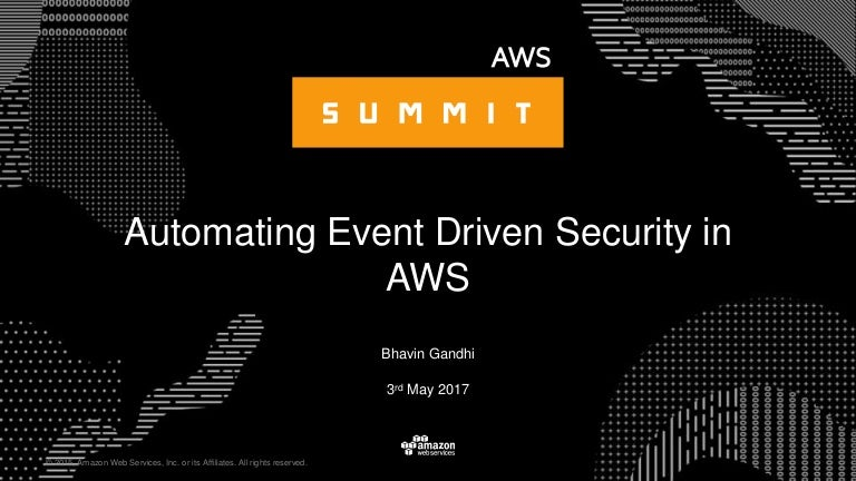 Automating Event Driven Security in AWS,