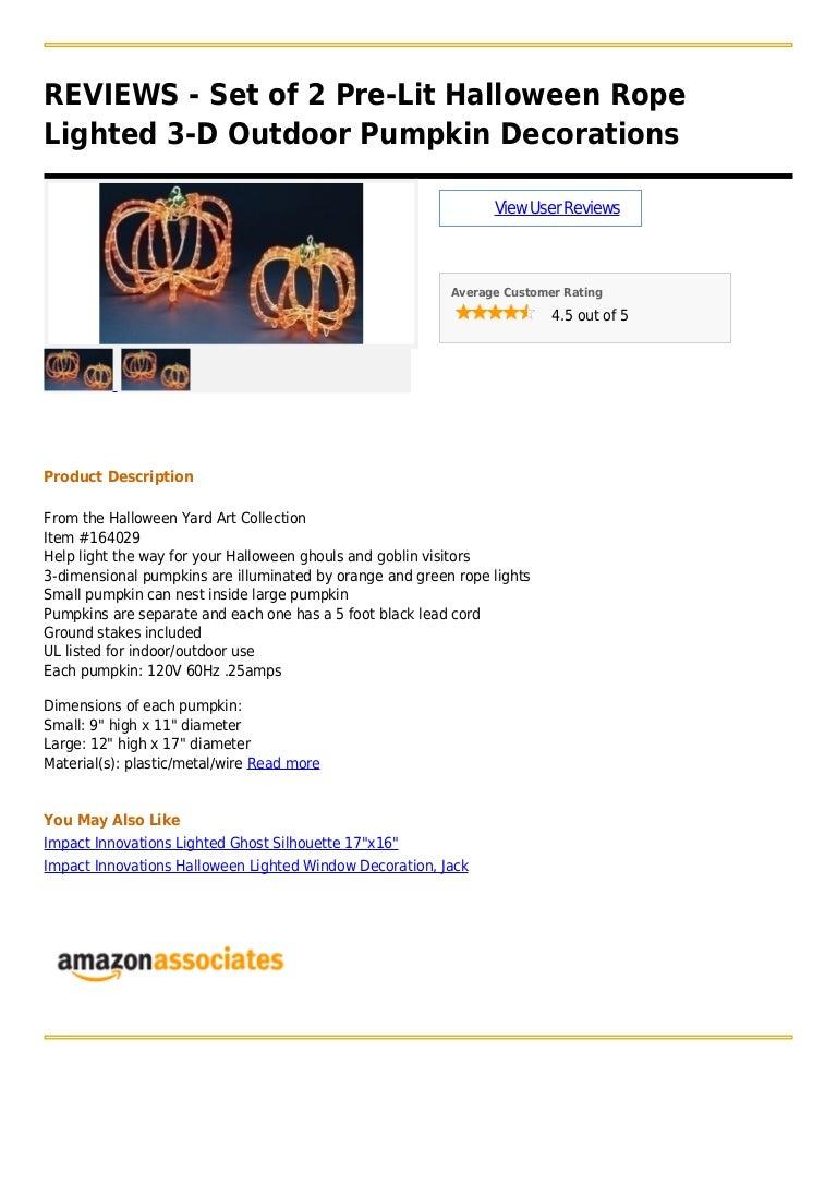 Set of 2 pre lit halloween rope lighted 3 d outdoor pumpkin