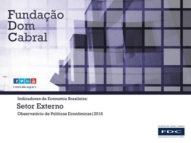 Indicadores da Economia Brasileira: Setor Externo