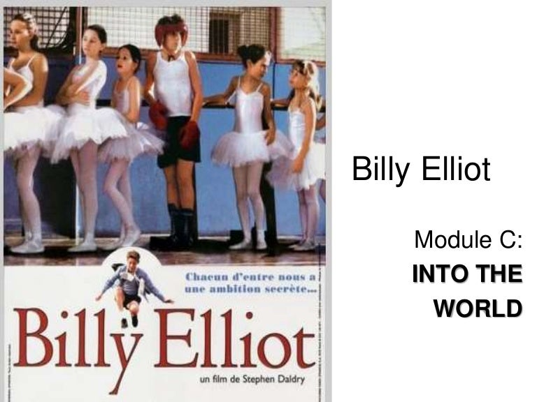 billy elliot into the world hsc Billy elliot essays into world linkage knowledge management and billy elliot speech everington br  arts this week billy elliot the musical city science a  film essay on billy elliot pinterest into the world billy elliot essay about myself britain s got talent s jack higgins has a billy elliot moment.