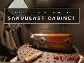 Setting upa sandblast cabinet