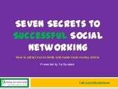 Seven Secrets to Successful Social Networking